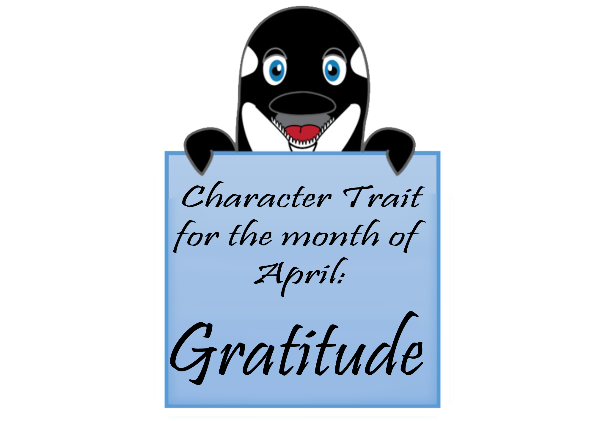 Orca Character Trait April